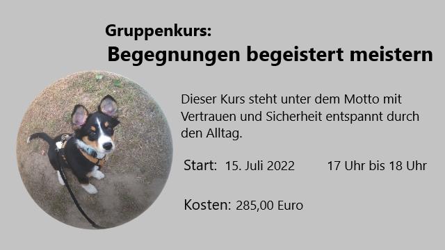 Begegnungen begeistert meistern – Nächster Start 15. Juli 2022