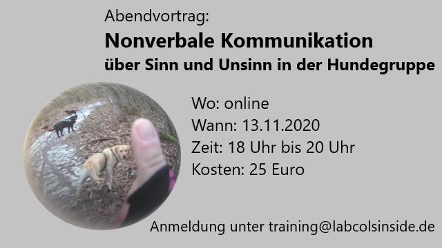Nonverbale Kommunikation über Sinn und Unsinn in der Hundegruppe – 13.11.2020 18 Uhr bis 20 Uhr