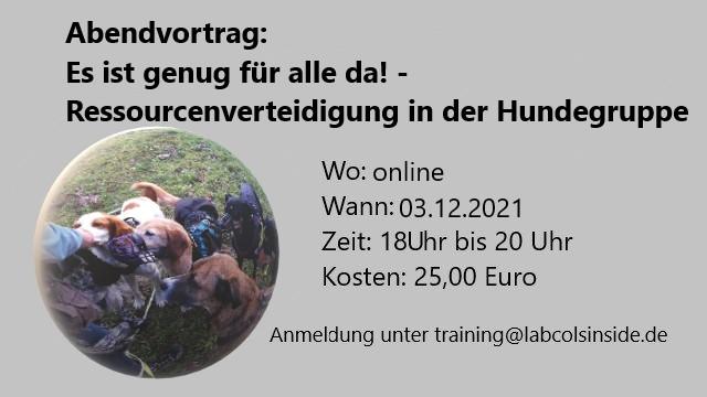 Es ist genug für alle da! – Ressourcenverteidigung in der Hundegruppe- 03.12.2021 ab 18 Uhr